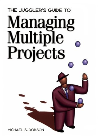 Juggler's Guide to Managing Multiple Projects   1999 edition cover