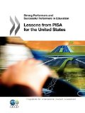 Lessons from PISA for the United States Strong Performers and Successful Reformers in Education  2011 edition cover