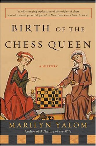 Birth of the Chess Queen A History N/A edition cover