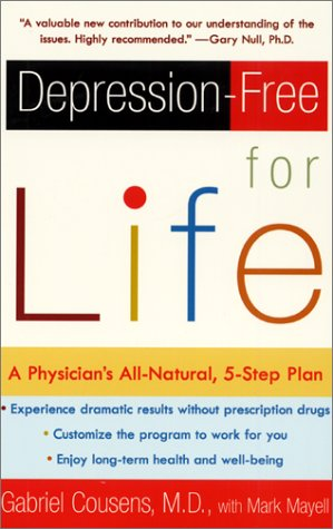 Depression-Free for Life A Physician's All-Natural, 5-Step Plan N/A 9780060959654 Front Cover