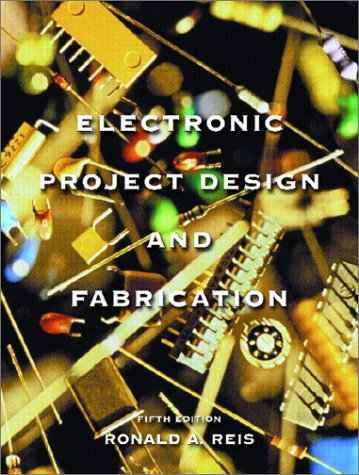 Electronic Project Design and Fabrication  5th 2002 edition cover