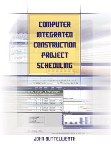 Computer Integrated Construction Project Scheduling   2005 edition cover
