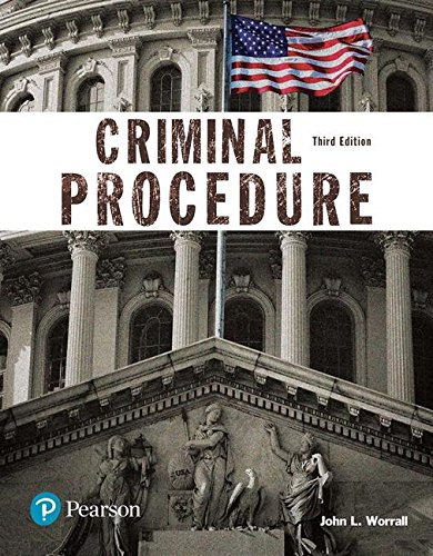 Criminal Procedure (Justice Series)  3rd 2018 9780134548654 Front Cover