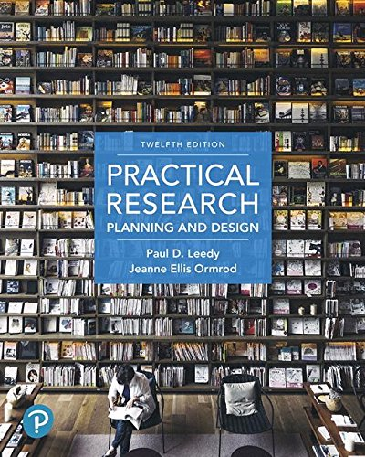 Practical Research: Planning and Design  2018 9780134775654 Front Cover