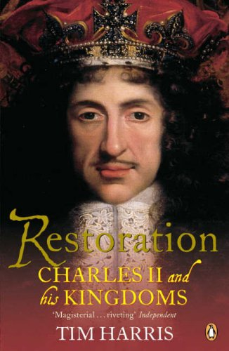 Restoration Charles II and His Kingdoms, 1660-1685  2006 edition cover