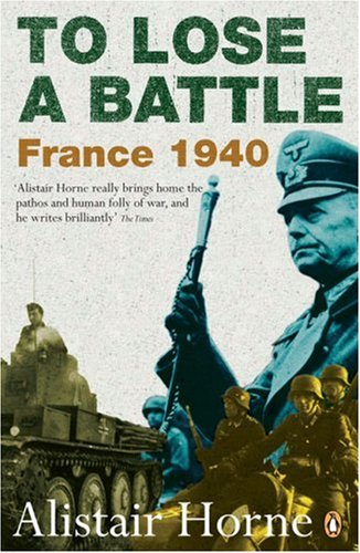To Lose a Battle France 1940  2007 (Revised) edition cover