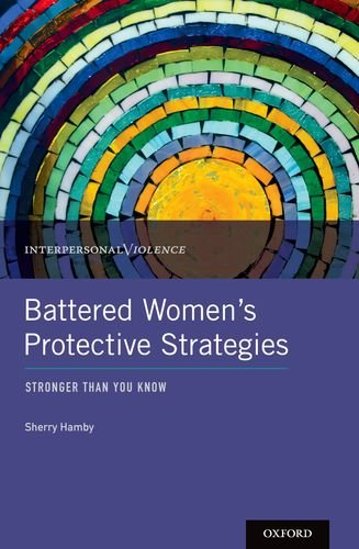 Battered Women's Protective Strategies Stronger Than You Know  2014 edition cover