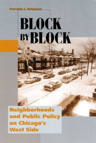 Block by Block Neighborhoods and Public Policy on Chicago's West Side  2005 edition cover