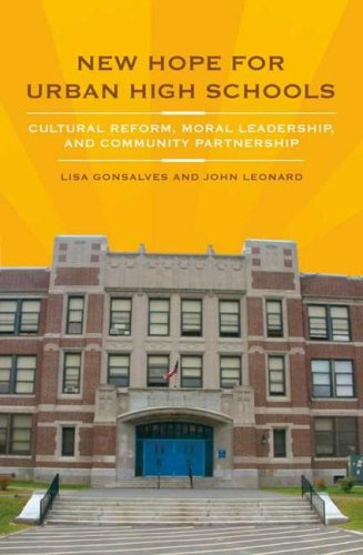 New Hope for Urban High Schools Cultural Reform, Moral Leadership, and Community Partnership  2007 9780275991654 Front Cover