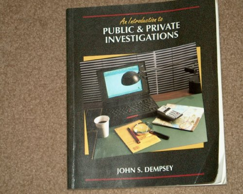 Introduction to Public and Private Investigations   1996 9780314067654 Front Cover