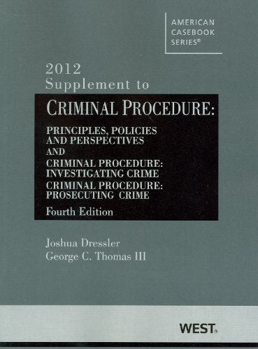 Criminal Procedure, Principles, Policies and Perspectives  4th 2012 (Revised) 9780314281654 Front Cover