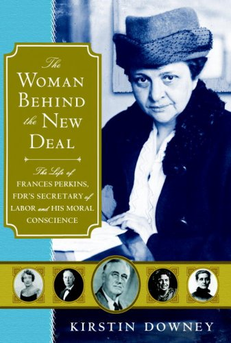 Woman Behind the New Deal The Life of Frances Perkins, FDR's Secretary of Labor and His Moral Conscience  2009 edition cover