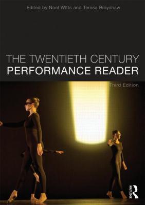 Twentieth Century Performance Reader  3rd 2014 (Revised) edition cover