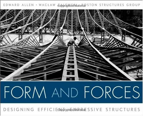 Form and Forces Designing Efficient, Expressive Structures  2008 9780470174654 Front Cover