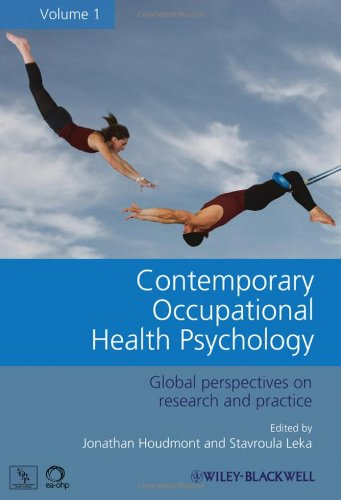 Contemporary Occupational Health Psychology Global Perspectives on Research and Practice  2010 9780470682654 Front Cover