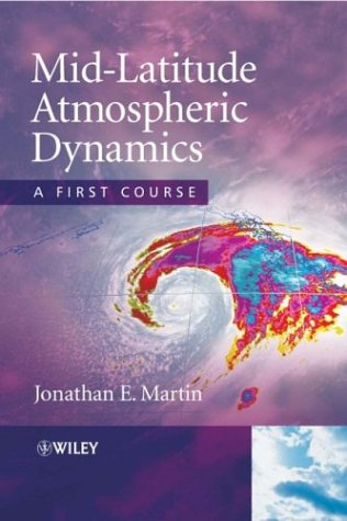 Mid-Latitude Atmospheric Dynamics A First Course  2006 edition cover