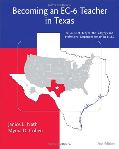 Becoming an EC-6 Teacher in Texas  2nd 2011 edition cover