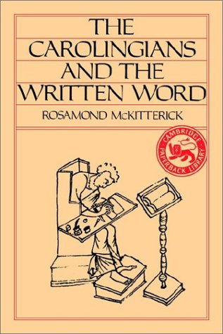 Carolingians and the Written Word   1989 edition cover