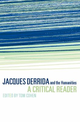 Jacques Derrida and the Humanities A Critical Reader  2001 9780521625654 Front Cover