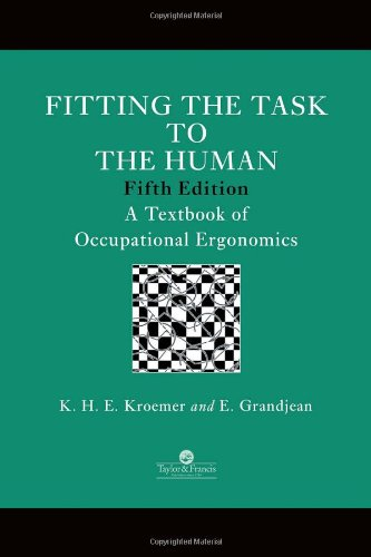 Fitting the Task to the Human A Textbook of Occupational Ergonomics 5th 1997 (Revised) edition cover