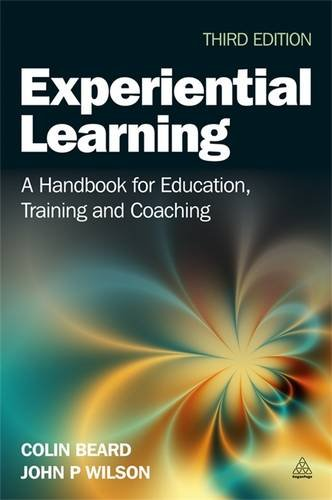 Experiential Learning A Handbook for Education, Training and Coaching 3rd 2013 edition cover