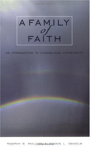 Family of Faith An Introduction to Evangelical Christianity 2nd 2001 (Revised) 9780801022654 Front Cover
