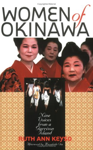 Women of Okinawa Nine Voices from a Garrison Island  2000 edition cover