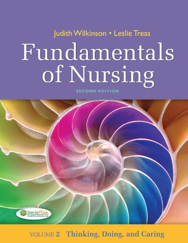Fundamentals of Nursing - Vol 2 Thinking, Doing, and Caring 2nd (Revised) edition cover