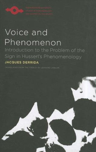 Voice and Phenomenon Introduction to the Problem of the Sign in Husserl's Phenomenology  2011 edition cover