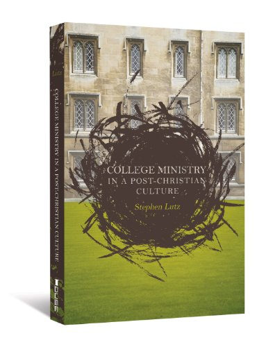 College Ministry in a Post-Christian Culture   2011 edition cover