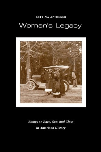 Woman's Legacy Essays on Race, Sex, and Class in American History N/A 9780870233654 Front Cover