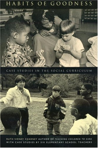 Habits of Goodness Case Studies in the Social Curriculum  1997 edition cover