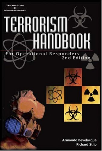 Terrorism Handbook for Operational Responders  2nd 2004 (Revised) 9781401850654 Front Cover