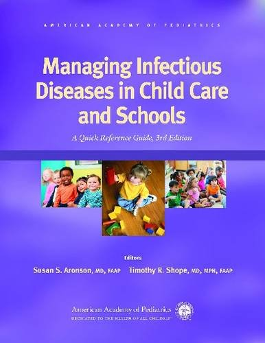 Managing Infectious Diseases in Child Care and Schools A Quick Reference Guide 3rd 2013 edition cover