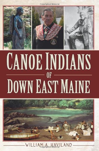 Canoe Indians of down East Maine   2012 edition cover