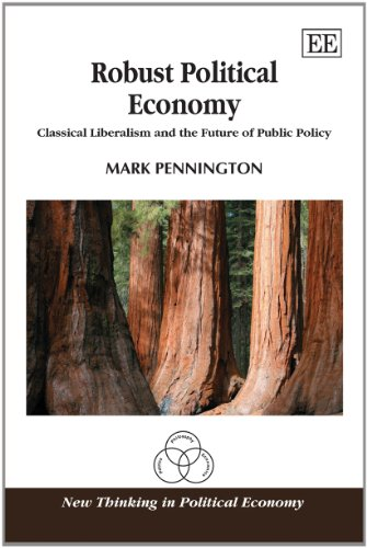 Robust Political Economy Classical Liberalism and the Future of Public Policy  2010 edition cover
