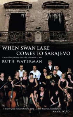 When Swan Lake Comes to Sarajevo   2008 edition cover