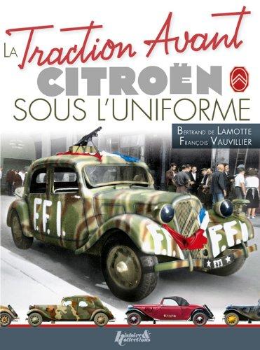 Traction Avant Citroen Sous L'Uniforme  2013 9782352502654 Front Cover
