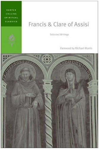 Francis and Clare of Assisi Selected Writings  2006 9780060754655 Front Cover