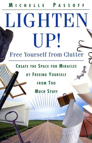 Lighten Up! Free Yourself from Clutter  1998 9780060952655 Front Cover