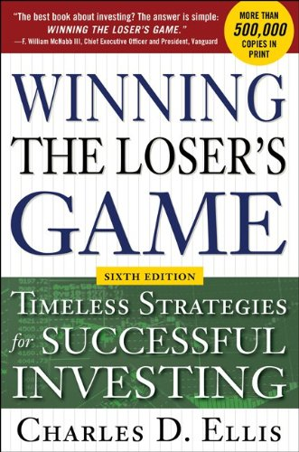 Winning the Loser's Game Timeless Strategies for Successful Investing 6th 2013 (Revised) edition cover