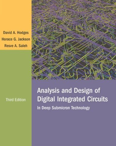 Analysis and Design of Digital Integrated Circuits  3rd 2004 (Revised) 9780072283655 Front Cover