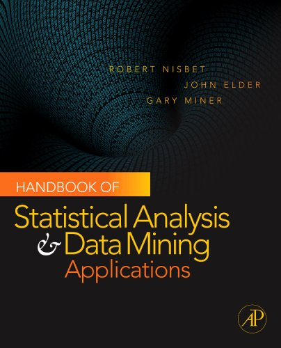 Handbook of Statistical Analysis and Data Mining Applications   2009 edition cover
