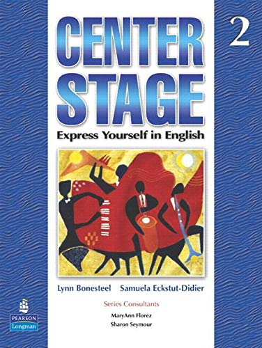 Center Stage 2 Student Book 2 with Self-Study CD-ROM  N/A 9780132079655 Front Cover