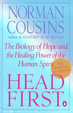 Head First The Biology of Hope and the Healing Power of the Human Spirit N/A edition cover