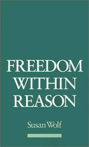 Freedom Within Reason   1990 (Reprint) 9780195085655 Front Cover