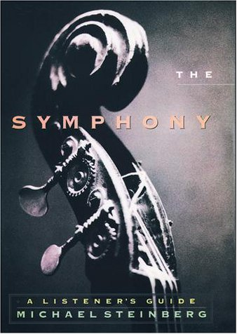 Symphony A Listener's Guide  1998 (Reprint) 9780195126655 Front Cover