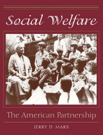 Social Welfare The American Partnership  2004 9780205342655 Front Cover