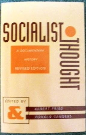Socialist Thought A Documentary History 2nd 1992 (Revised) edition cover