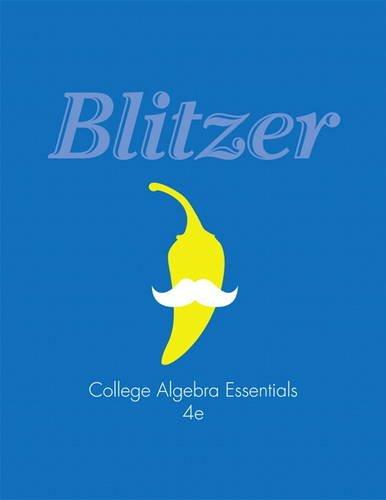 College Algebra Essentials  4th 2014 9780321833655 Front Cover